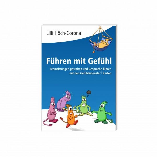 Buch: Führen mit Gefühl – Teamsitzungen gestalten und Gespräche führen mit den Gefühlsmonster-Karten